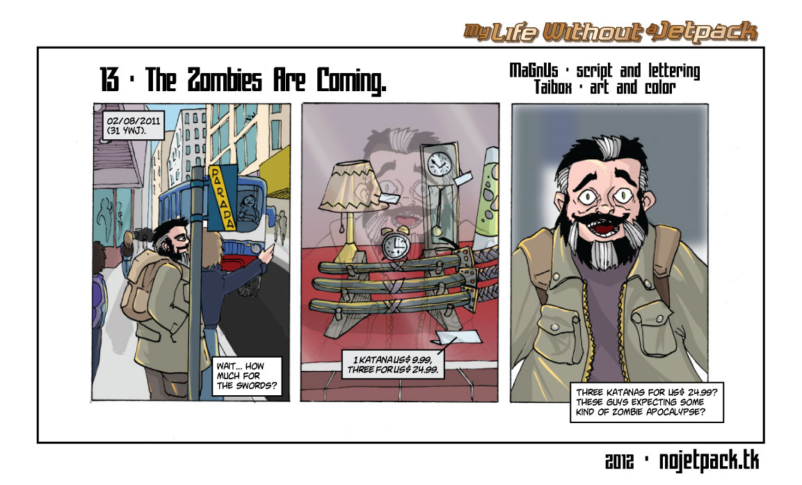 13 - The Zombies Are Coming.